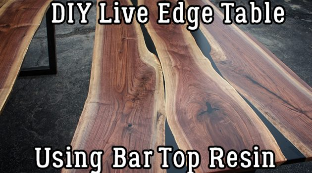 DIY Live Edge Table Using Bar Top Resin