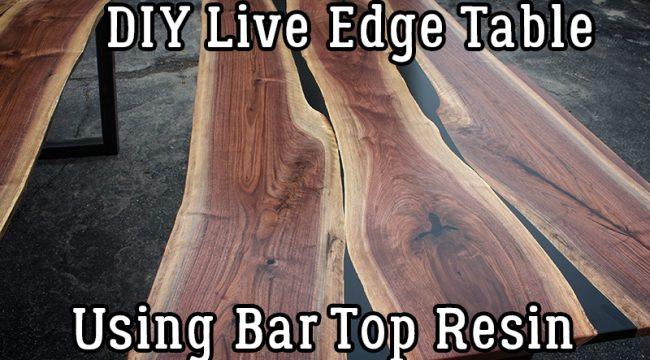 DIY Live Edge Table Using Bar Top Resin