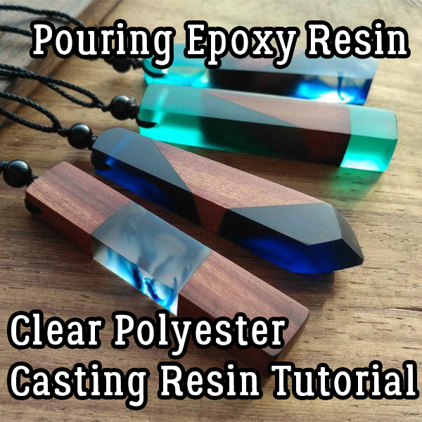 Pouring Epoxy Resin - Clear Polyester Casting Resin Tutorial