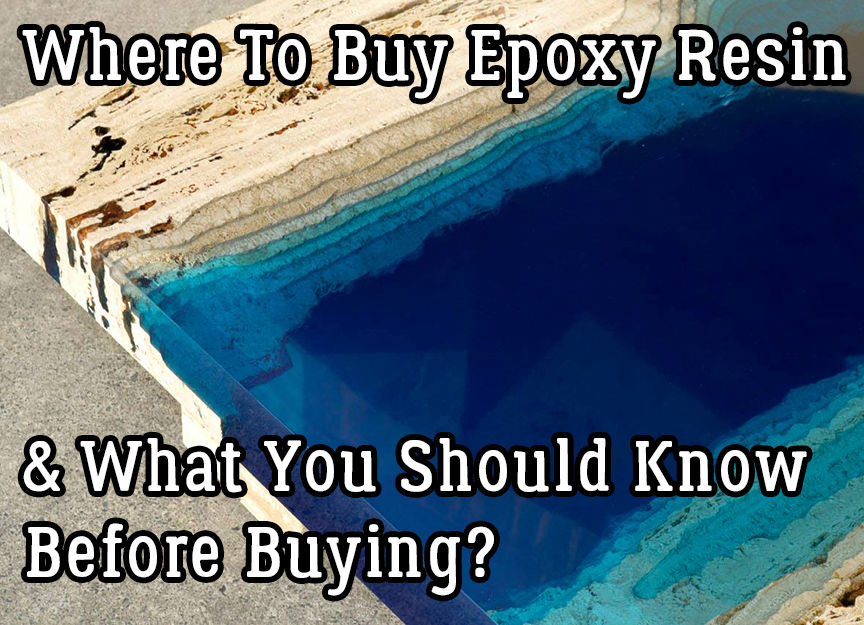 Where To Buy Epoxy Resin \u0026 What You Should Know Before Buying? | Timber Ridge Designs