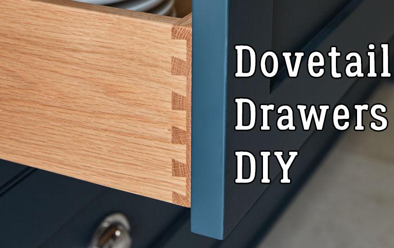 dovetail drawers diy