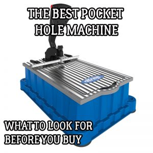best pocket hole machine
